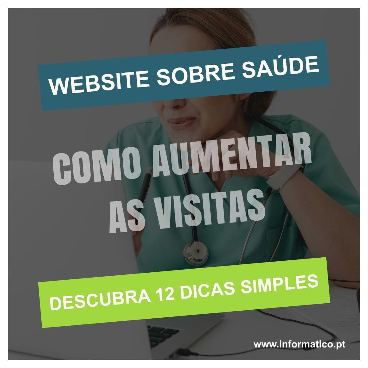 WEBSITE SOBRE SAUDE - AUMENTAR VISITAS
